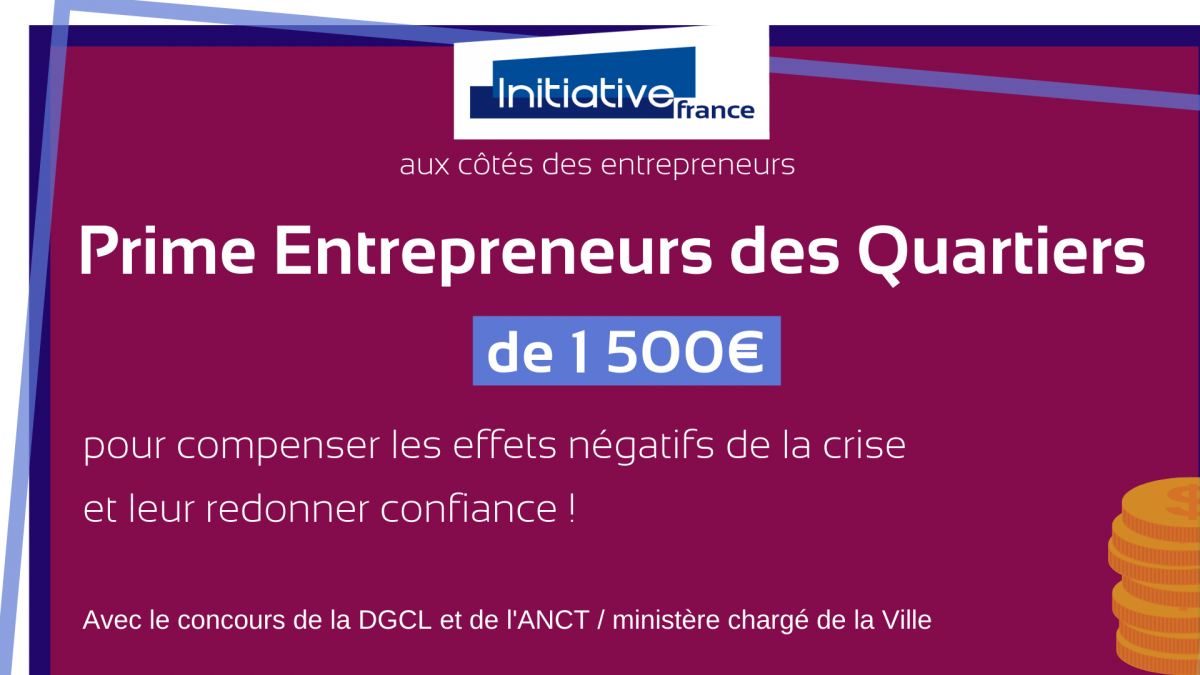 Initiative France renforce son action auprès des entrepreneurs des quartiers prioritaires
